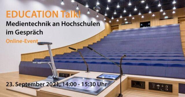 EDUCATION Talk! – Medientechnik an Hochschulen